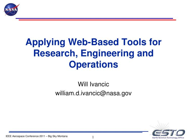 applying web based tools for research engineering and operations