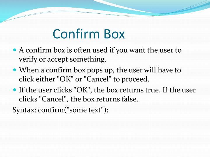 Confirm Box