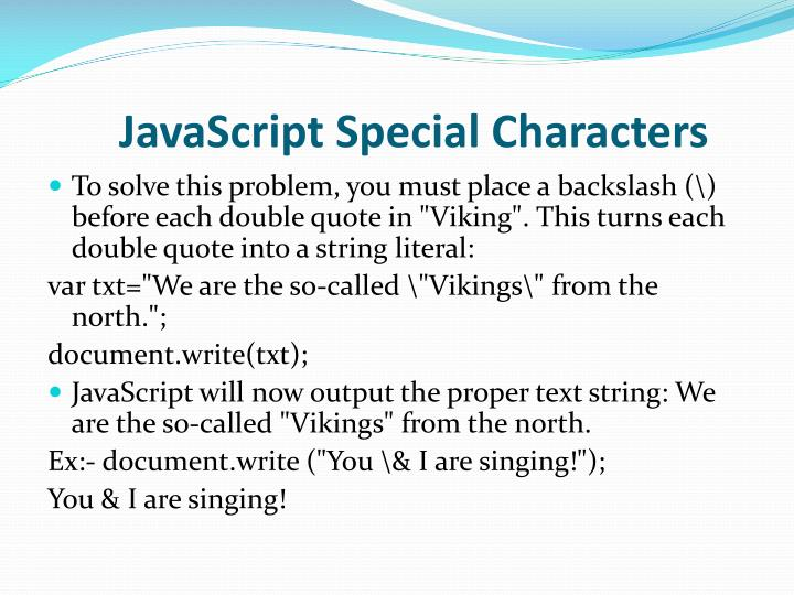 JavaScript Special Characters