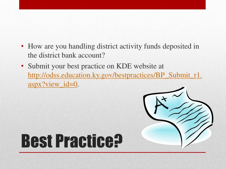 How are you handling district activity funds deposited in the district bank account?