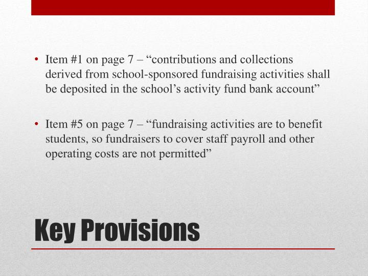 "Item #1 on page 7 – ""contributions and collections derived from school-sponsored fundraising activities shall be deposited in the school's activity fund bank account"""