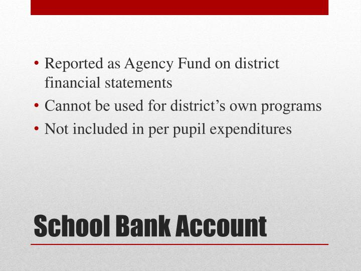Reported as Agency Fund on district financial statements