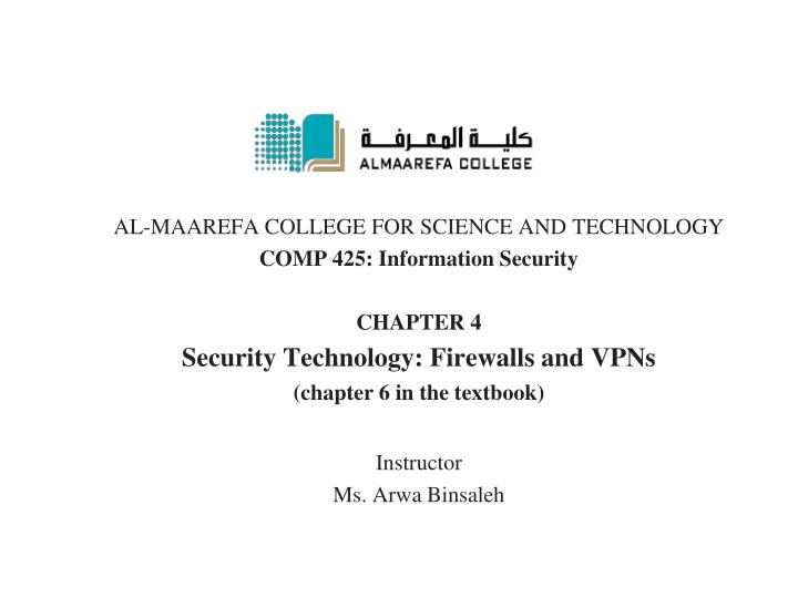 AL-MAAREFA COLLEGE FOR SCIENCE AND TECHNOLOGY