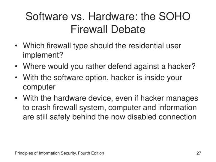 Software vs. Hardware: the SOHO Firewall Debate