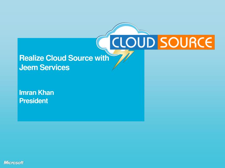 Realize Cloud Source with