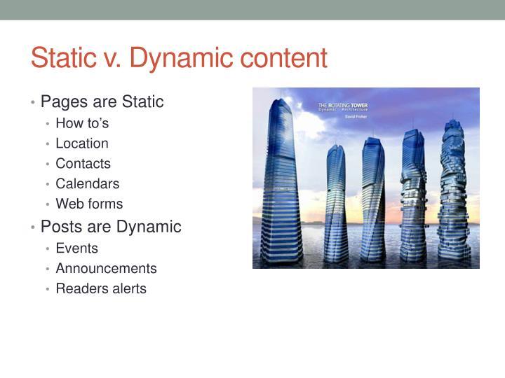 Static v. Dynamic content