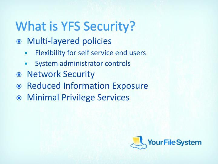 What is YFS Security?