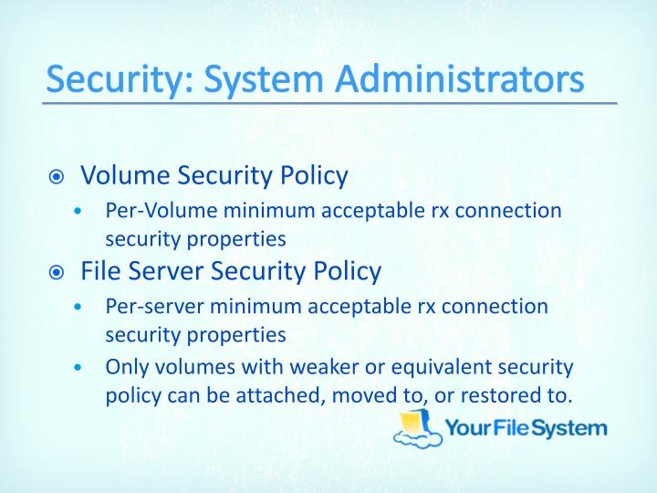 Security: System Administrators
