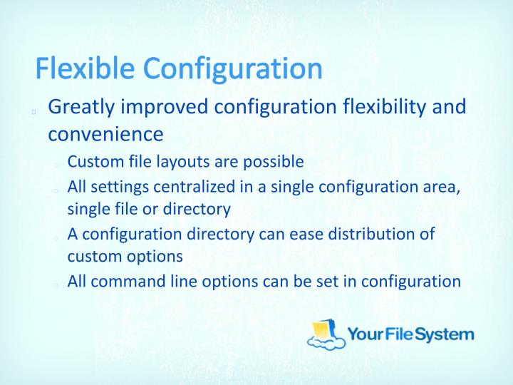 Flexible Configuration