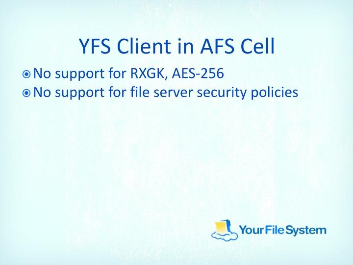 YFS Client in AFS Cell