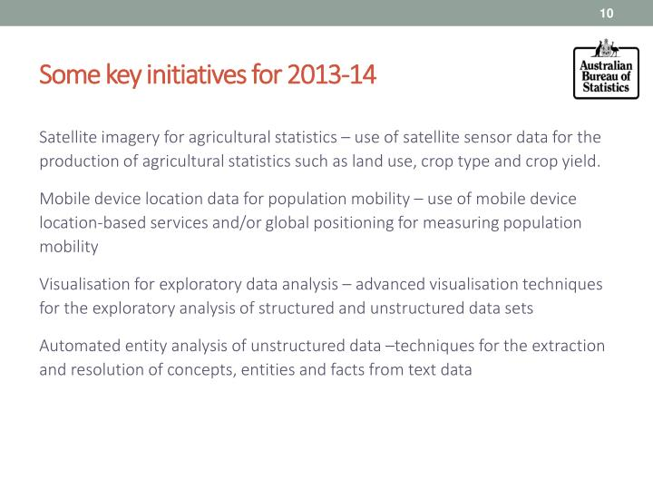 Some key initiatives for
