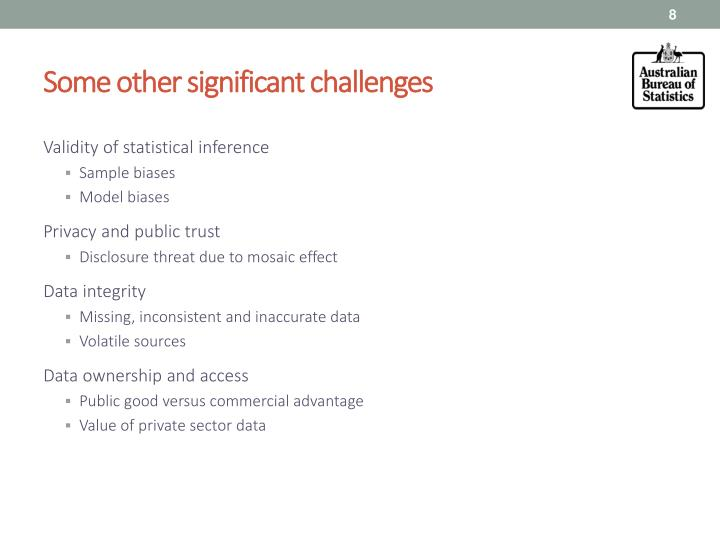Some other significant challenges