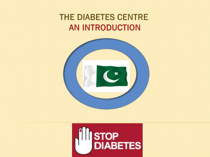 THE DIABETES CENTRE