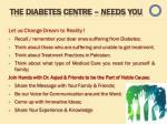 the diabetes centre needs you