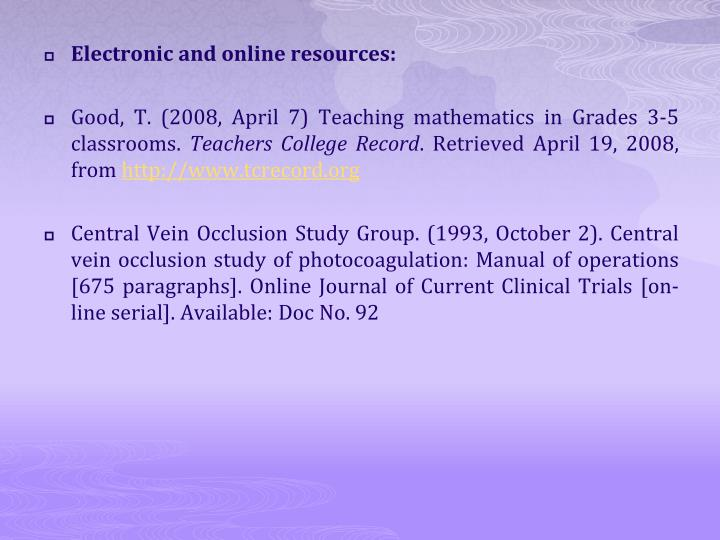 Electronic and online resources: