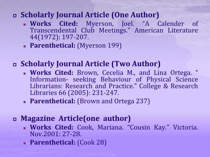 Scholarly Journal Article (One Author)