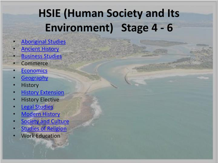 HSIE (Human Society and Its Environment)	Stage 4 - 6