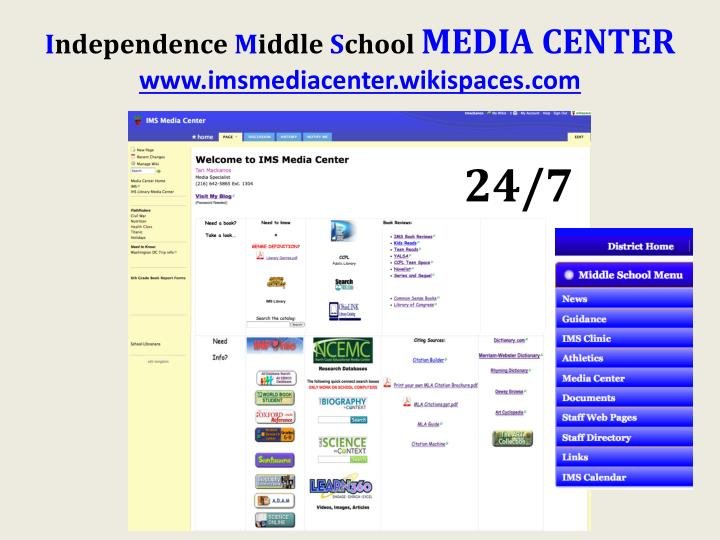 I ndependence m iddle s chool media center www imsmediacenter wikispaces com