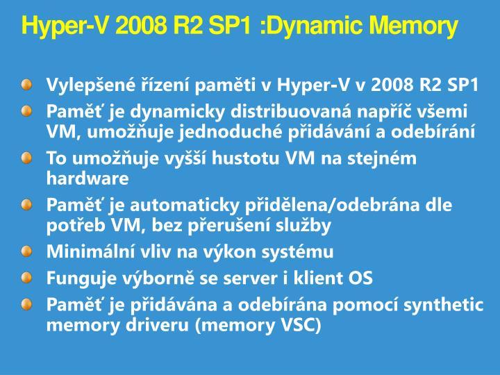 Hyper-V 2008 R2 SP1 :
