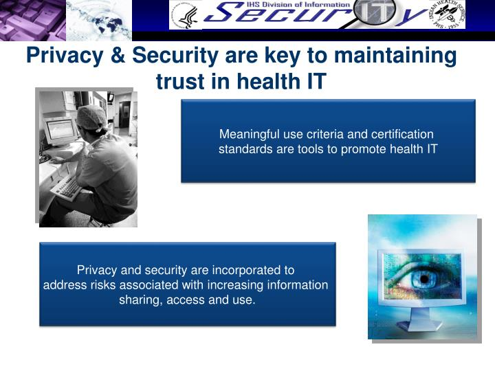 Privacy & Security are key to maintaining trust in health IT