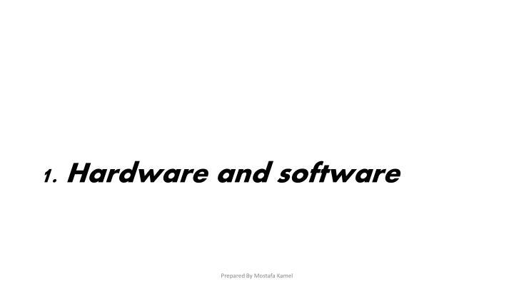 1. Hardware