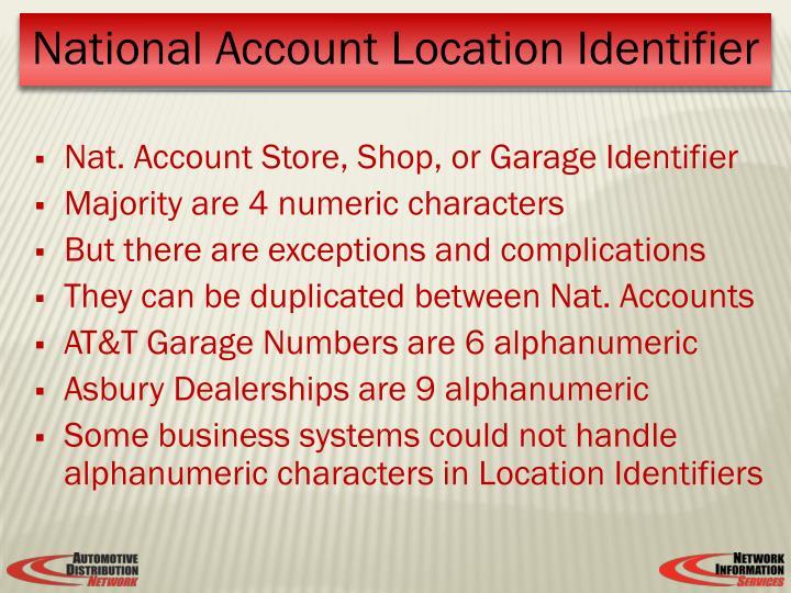 Nat. Account Store, Shop, or Garage Identifier
