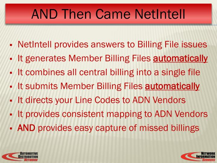 NetIntell provides answers to Billing File issues
