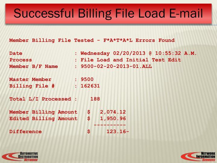 Member Billing File Tested - F*A*T*A*L Errors Found