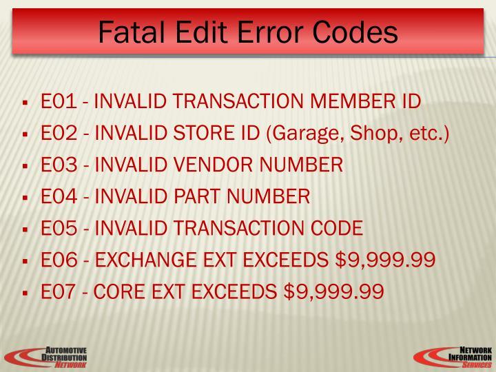 E01 - INVALID TRANSACTION MEMBER ID