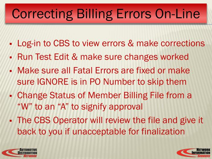 Log-in to CBS to view errors & make corrections