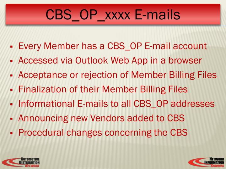 Every Member has a CBS_OP E-mail account