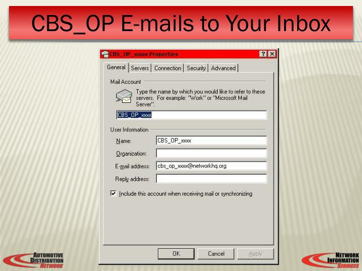 CBS_OP E-mails to Your Inbox