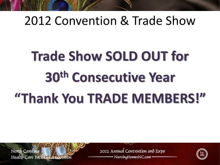 2012 Convention & Trade Show