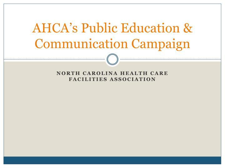 AHCA's Public Education & Communication Campaign