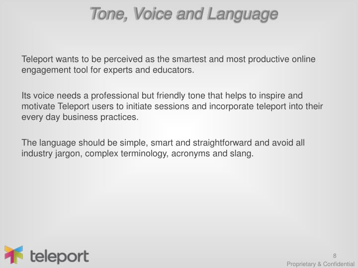 Tone, Voice and Language