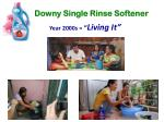 downy single rinse softener