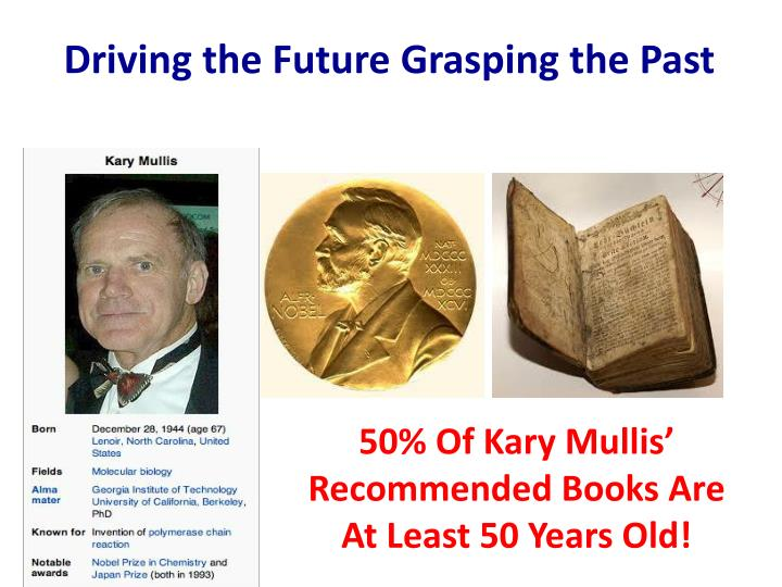 Driving the Future Grasping the Past