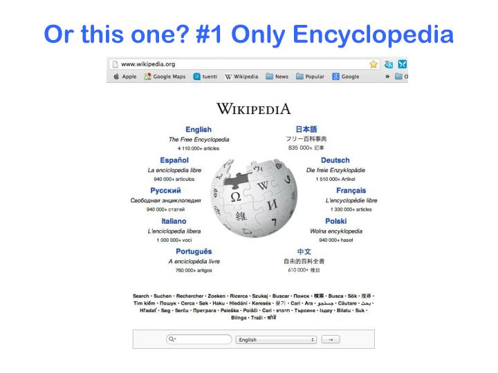 Or this one? #1 Only Encyclopedia