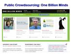 public crowdsourcing one billion minds