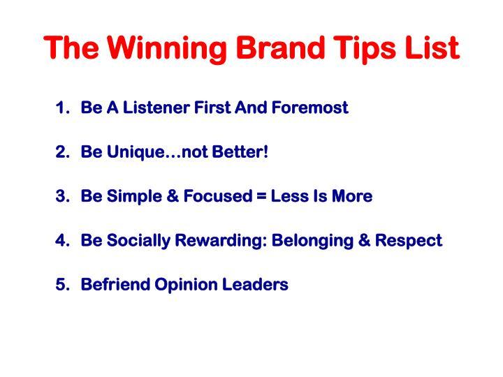 The Winning Brand Tips List