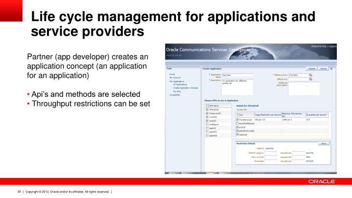 Life cycle management for applications and service providers