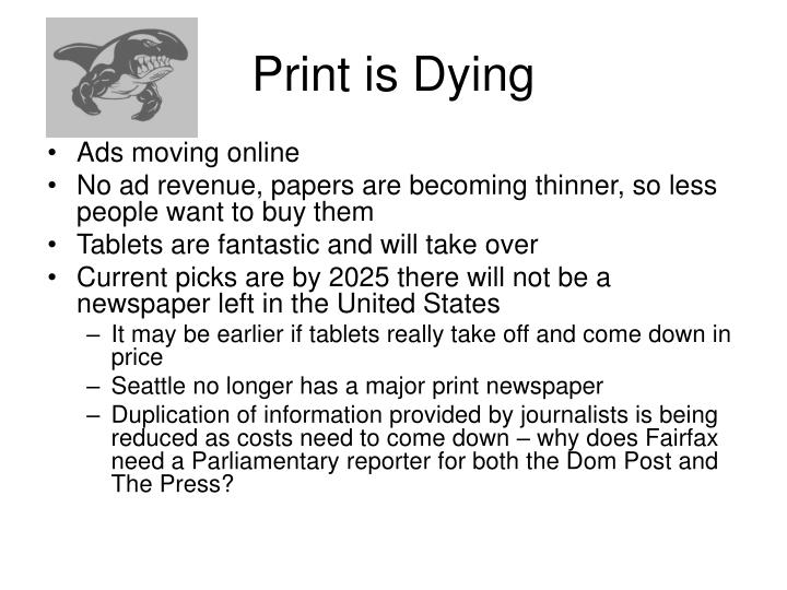 Print is Dying
