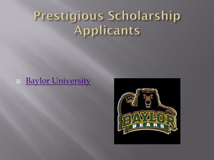 Prestigious Scholarship Applicants