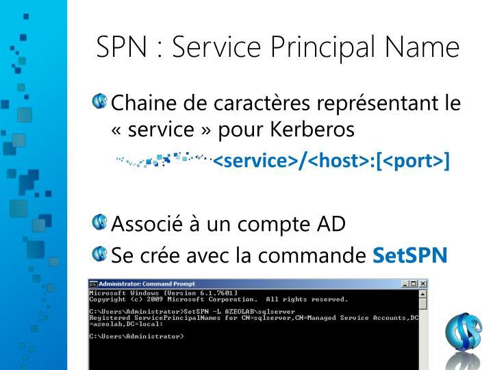 SPN : Service Principal Name