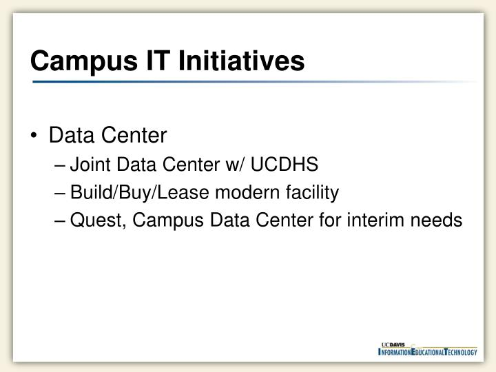 Campus IT Initiatives