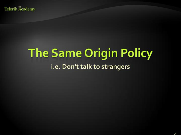 The Same Origin Policy