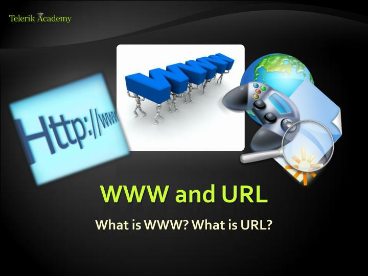 WWW and URL