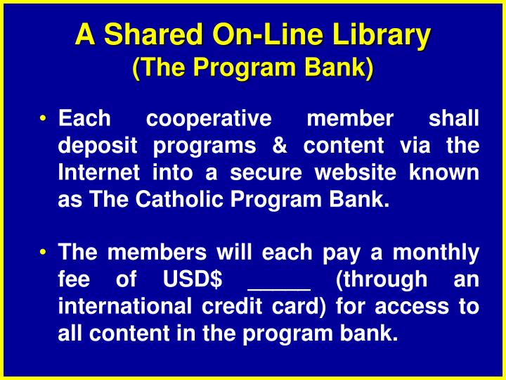A Shared On-Line Library