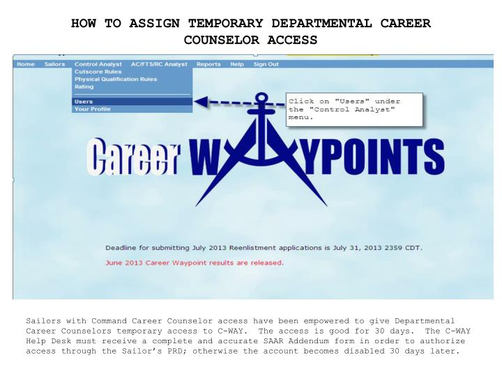 HOW TO ASSIGN TEMPORARY DEPARTMENTAL CAREER COUNSELOR ACCESS