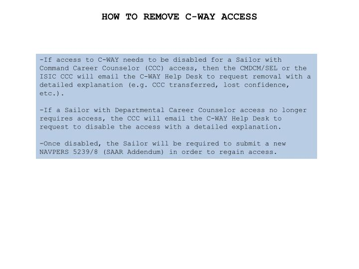 HOW TO REMOVE C-WAY ACCESS